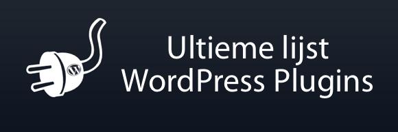 Ultieme lijst WordPress plugins