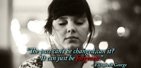 past cant be changed just forgiven