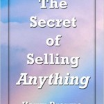 Harry Browne secret of selling